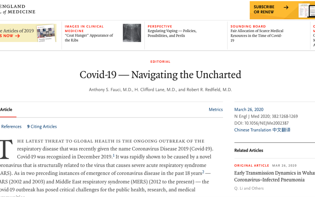 The overall clinical consequences of Covid-19 may ultimately be more akin to those of a severe seasonal influenza (which has a case fatality rate of approximately 0.1%) NEW ENGLAND JOURNAL OF MEDICINE, 26th March 2020